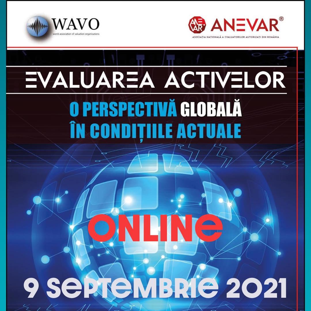 """Materialele conferinței internaționale WAVO-ANEVAR """"Evaluarea activelor – o perspectivă globală în condițiile actuale"""" - 9 septembrie 2021"""
