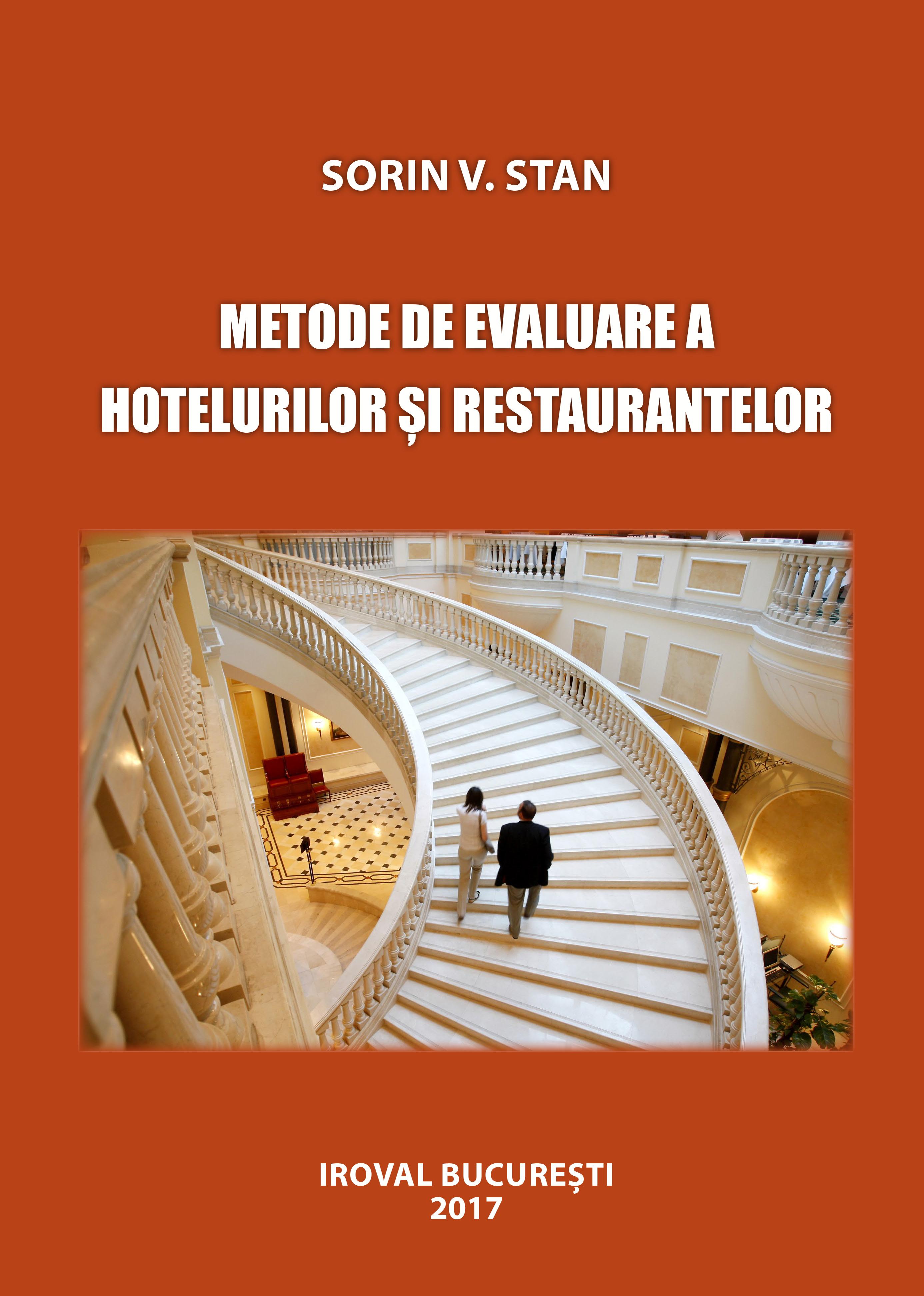 Noutate editorială: Metode de evaluare a hotelurilor și restaurantelor - Sorin V. Stan