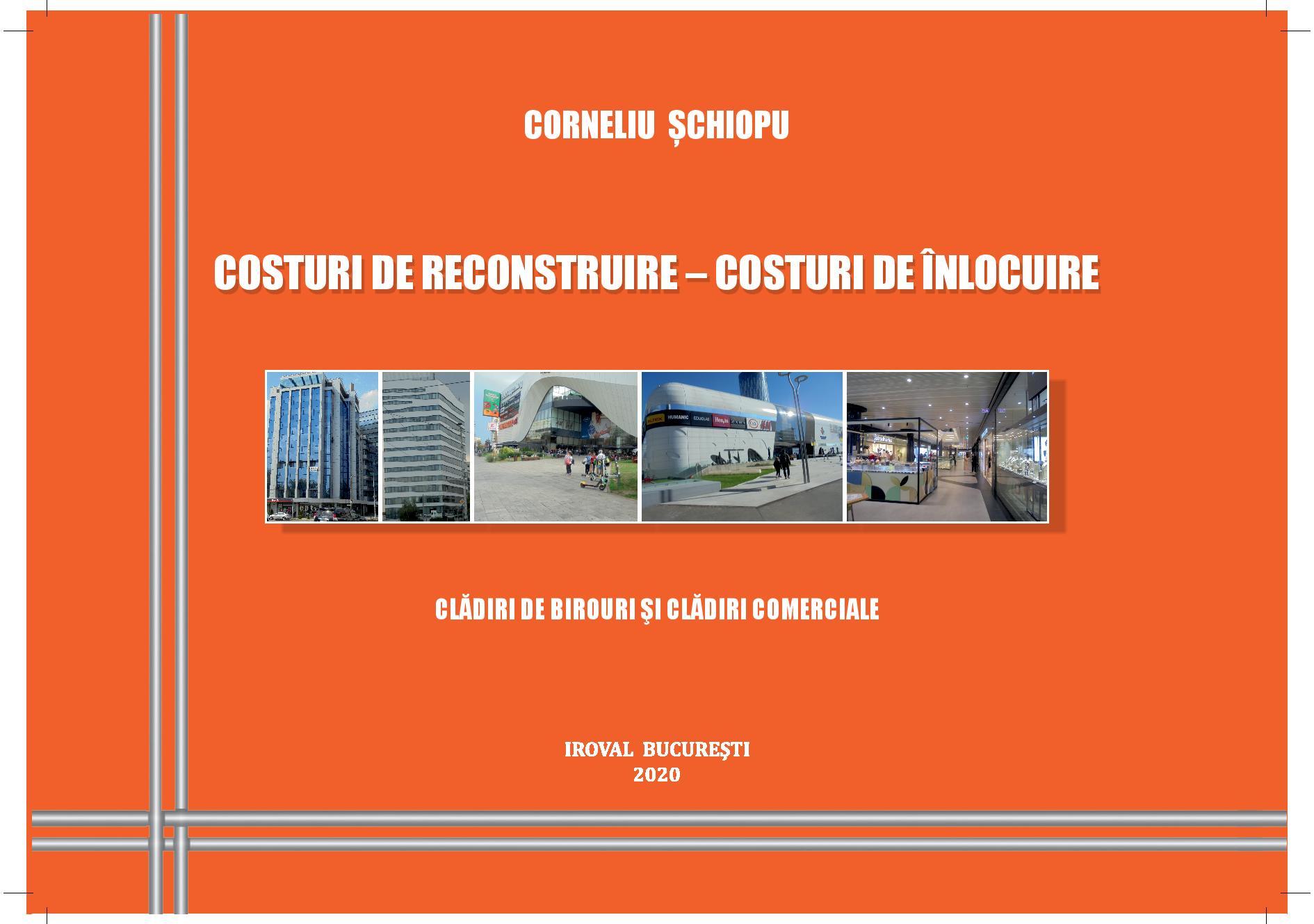 """Noutate editorială: """"Costuri de reconstruire - Costuri de înlocuire. Clădiri de birouri și clădiri comerciale"""""""