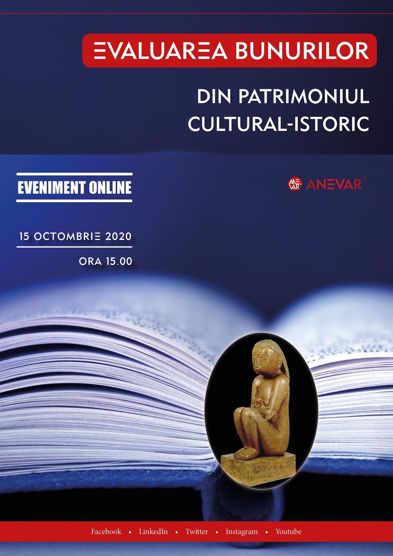 """Materialele conferinţei """"Evaluarea bunurilor din patrimoniul cultural - istoric"""" - 15 octombrie 2020, ONLINE"""